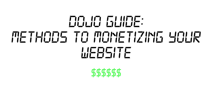 Methods to Monetizing your Website